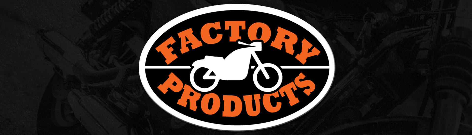 Factory Products